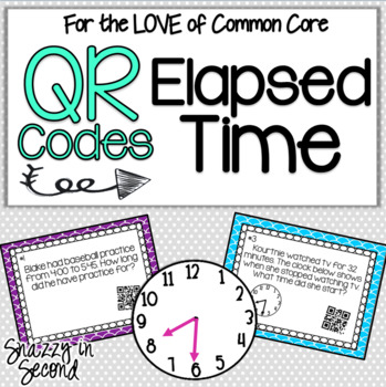 Elapsed Time QR Codes {Common Core}
