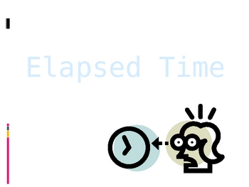 Elapsed Time & Review