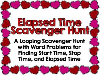 Elapsed Time Scavenger Hunt-Valentine