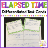 Elapsed Time Story Problems - Differentiated Task Cards