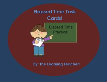 Elapsed Time Task Cards!