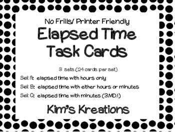 Elapsed Time Task Cards: 3 sets in one; Black/ white print