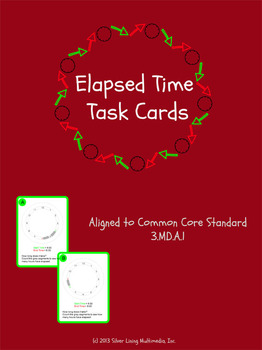 Elapsed Time Task Cards Aligned to Common Core 3.MD.A.1