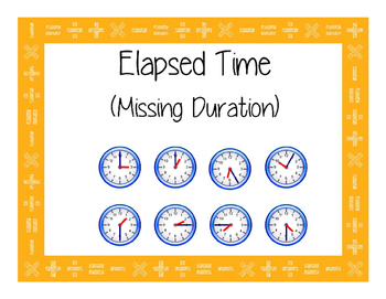 Elapsed Time - Task Cards - Missing Duration - 4.8C