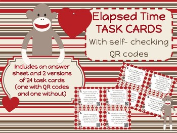 Elapsed Time Task Cards Sock Monkey Theme Differentiated + QR codes