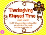 Elapsed Time Task Cards- Thanksgiving