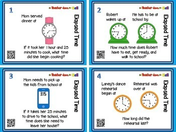Elapsed Time Task Cards w/ QR Codes Grades 4-6