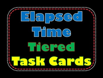 Elapsed Time Tiered Task Cards