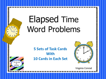 Elapsed Time Word Problems--50 Task Cards