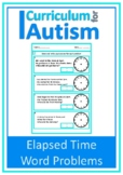 Elapsed Time Word Problems Autism Special Education Life Skills