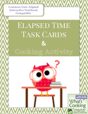 Elapsed Time: Task Cards and Cooking Activity