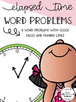 Elapsed Time Word Problems with Clock Faces and Number Lines