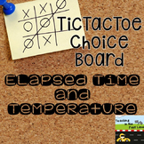 Elapsed Time and Temperature TicTacToe Extension Activities