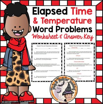 Elapsed Time and Temperature Word Problems Practice Homewo