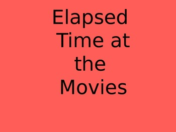 Elapsed Time at the Movies