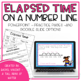 Elapsed Time on a Number Line PowerPoint or Google Classroom