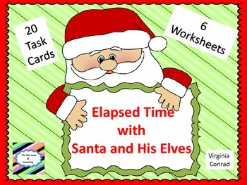 Elapsed Time with Santa and His Friends---task cards
