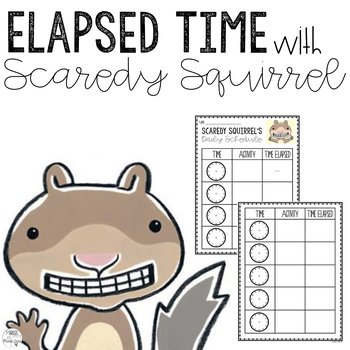 Elapsed Time with Scaredy Squirrel