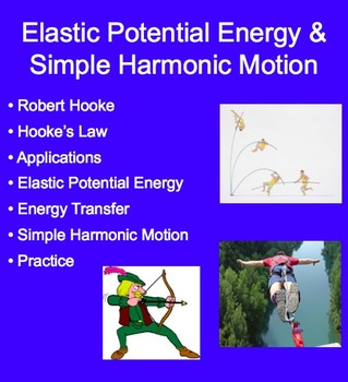 Elastic Potential Energy and Simple Harmonic Motion - A Physics PowerPoint