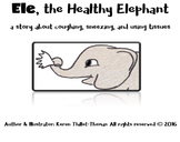 Ele, the Healthy Elephant