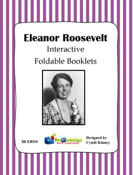 Eleanor Roosevelt Interactive Foldable Booklets