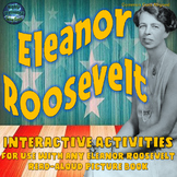 Eleanor Roosevelt Interactive Notebook Activities with Test Prep
