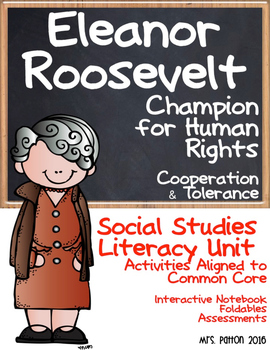 Famous Americans: Eleanor Roosevelt SS & Literacy Unit - Interactive Notebook