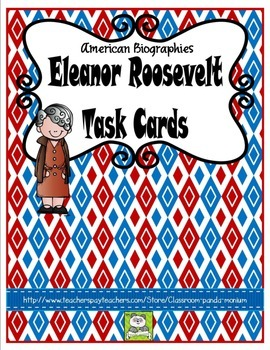 Eleanor Roosevelt Task Cards