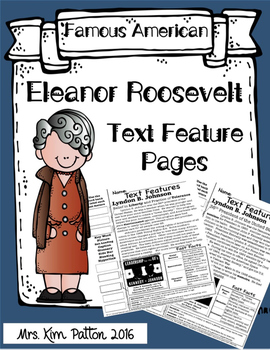Eleanor Roosevelt Text Features Page