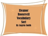 Eleanor Roosevelt Vocabulary Sort