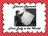 Eleanor Roosevelt....First Lady to the World