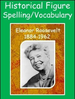 Eleanor Roosevelt Spelling/Vocab GPS Social Studies Historical Figure