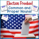 Election Day Freebie: Common and Proper Nouns