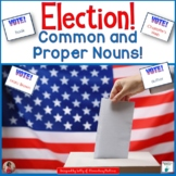 Common and Proper Nouns: Election Day Theme