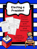 Election 2016: Electing A President- Learning About the Electoral College