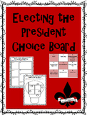 Electing the President Choice Board