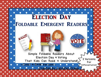 Election Day/Voting Foldable Readers ~2 Versions~ Color & B&W!