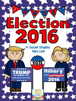 Election 2016- A Social Studies Mini-Unit