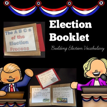 Election 2016: A Vocabulary Building Booklet