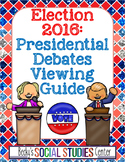 Election 2016: Debate Viewing Guide