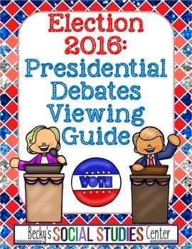 Election 2016: Debate Viewing Guide