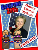 ELECTION 2016 - Hillary Clinton  Tribute  -Women's Studies Freebie