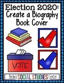 Election 2020: Biography Book Jacket for a Presidential Candidate