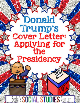 Donald Trump: Write a Cover Letter Applying to the Presidency