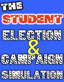 Election Day Class President Election & Campaign Simulation! Fun & Authentic!