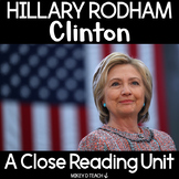 Hillary Rodham Clinton Close Reading and Literacy Activities