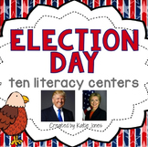 Election Day! {10 Literacy Centers}