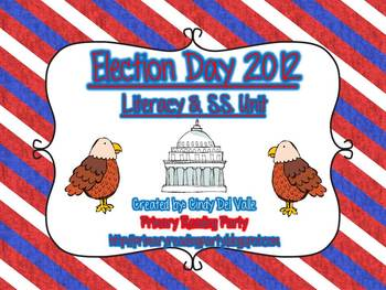 Election Day 2012 {Obama vs. Romney} Literacy & Social Studies Unit