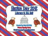 Election Day 2012 {Obama vs. Romney} Literacy & Social Stu