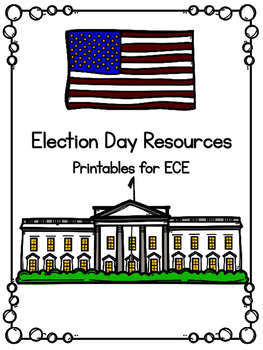 Election Day Activities for ECE